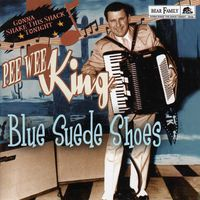 Pee Wee King - Blue Suede Shoes - Gonna Shake This Shack Tonight