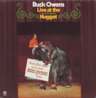 Buck Owens - Live At The John Ascuga's Nugget