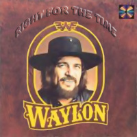 Waylon Jennings - Right For The Time