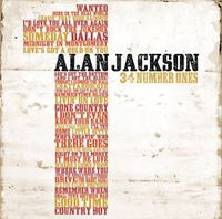 Alan Jackson - 34 Number Ones (2CD Set)  Disc 1