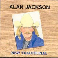 Alan Jackson - New Traditional
