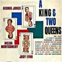 George Jones & Melba Montgomery & Judy Lynn - A King And Two Queens