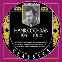 Hank Cochran - The Chronogical Classics 1961-1964