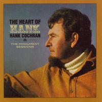 Hank Cochran - The Heart Of Hank - The Monument Sessions