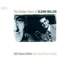 Glenn Miller - The Golden Years Of Glenn Miller (3CD Set)  Disc 2