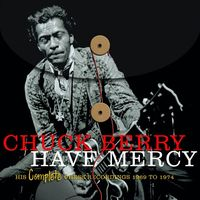 Chuck Berry - Have Mercy - His Complete Chess Recordings (1969-1974) (4CD Set)  Disc 2