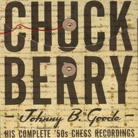 Chuck Berry - Johnny B. Goode - His Complete '50s Chess Recordings (4CD Set)  Disc 1