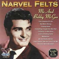 Narvel Felts - Me And Bobby McGee