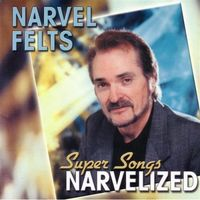 Narvel Felts - Narvelized