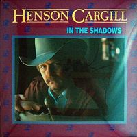 Henson Cargill - In The Shadows