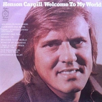Henson Cargill - Welcome To My World