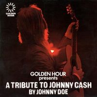 Johnny Doe - Golden Hour Presents A Tribute To Johnny Cash