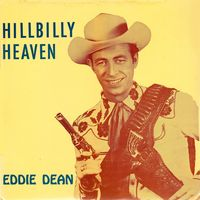 Eddie Dean - Hillbilly Heaven