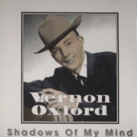 Vernon Oxford - Shadows Of My Mind