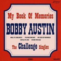Bobby Austin - My Book Of Memories - The Challenge Singles (EP)