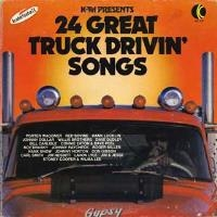 Various Artists - 24 Great Truck Drivin' Songs