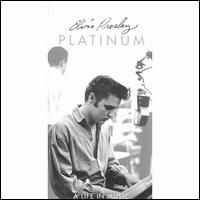 Elvis Presley - Platinum - A Life In Music (4CD Set)  Disc 3