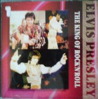 Elvis Presley - The King Of Rock 'n' Roll, Vol. 1