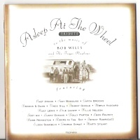 Asleep At The Wheel - Tribute To The Music Of Bob Wills And The Texas Playboys