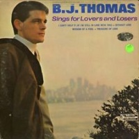 B.J. Thomas - Sings For Lovers And Losers